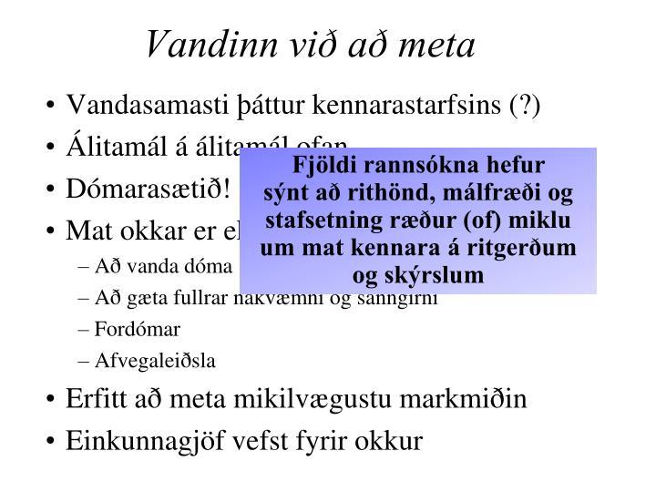 Vandinn við að meta