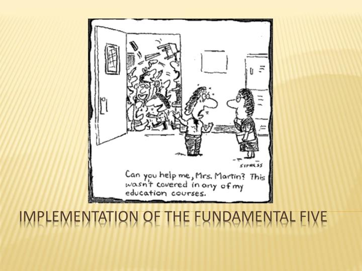 implementation of the fundamental five n.