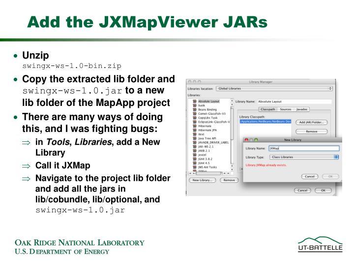Add the JXMapViewer JARs
