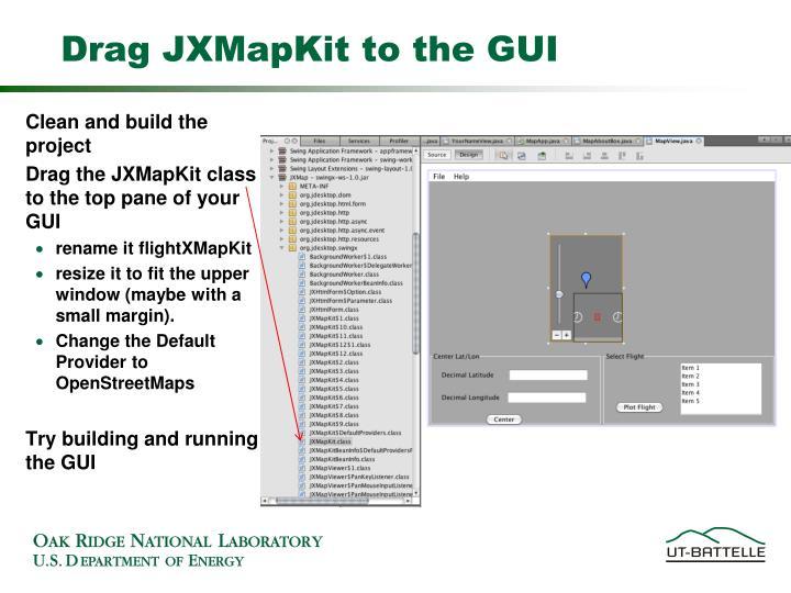 Drag JXMapKit to the GUI