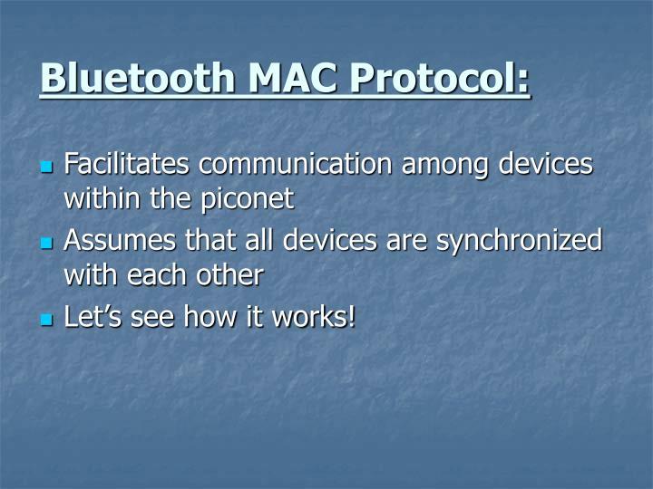 Bluetooth MAC Protocol: