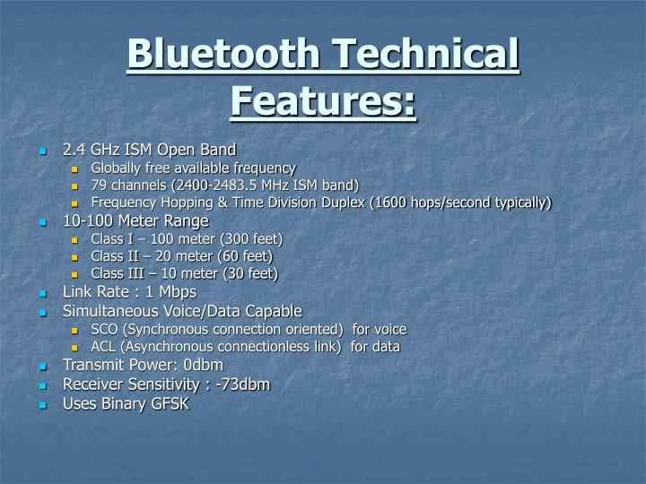 Bluetooth Technical Features: