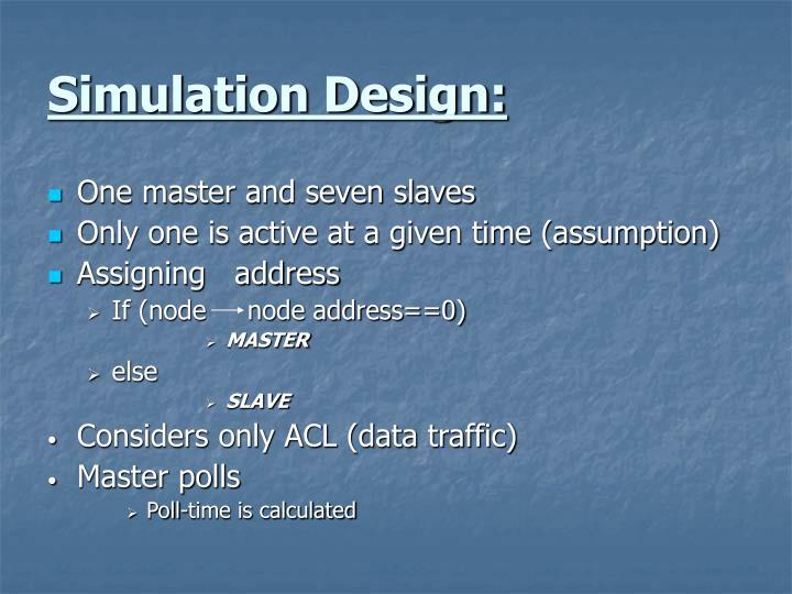 Simulation Design: