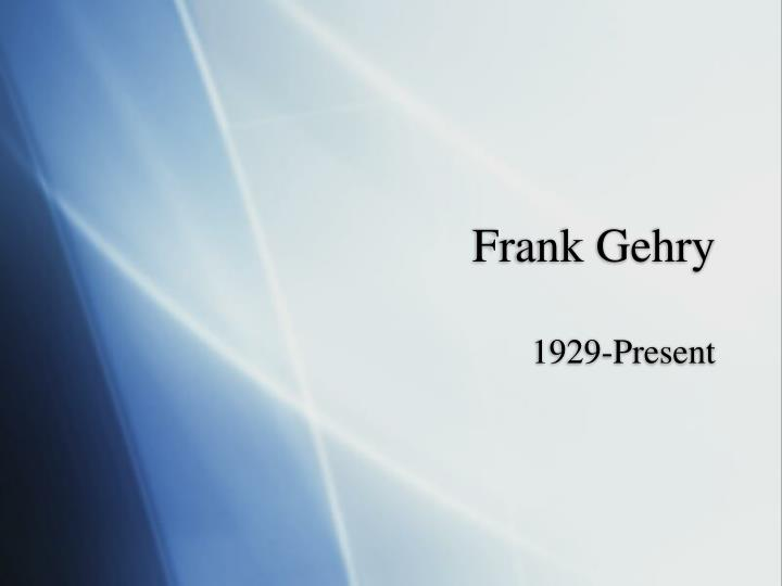 frank gehry n.