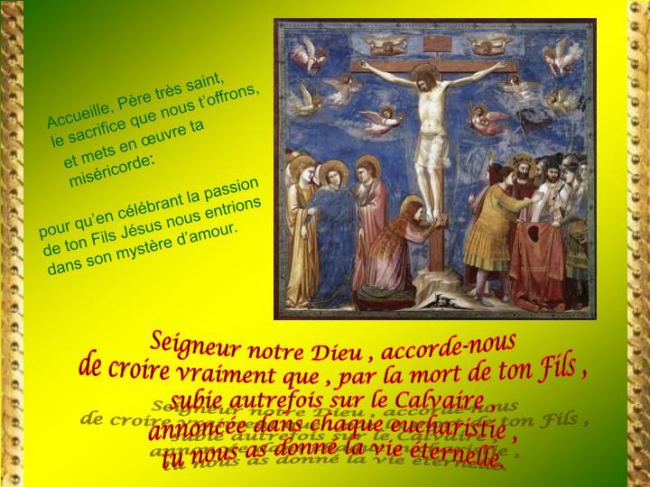 Accueille, Père très saint,