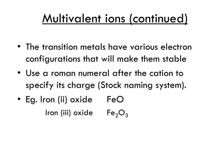 Multivalent ions (continued)