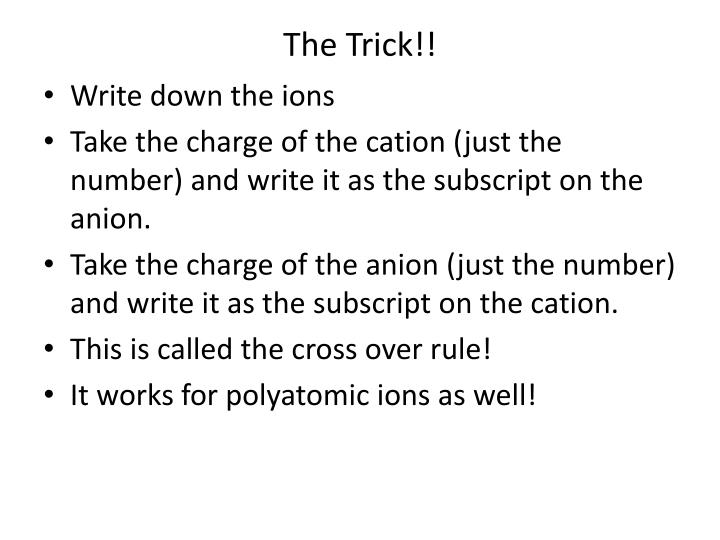 The Trick!!