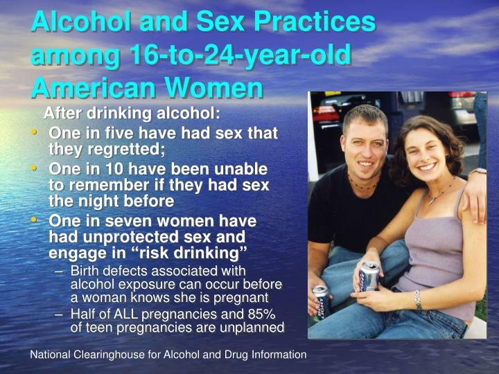 Alcohol and Sex Practices among 16-to-24-year-old American Women