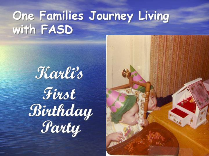 One families journey living with fasd
