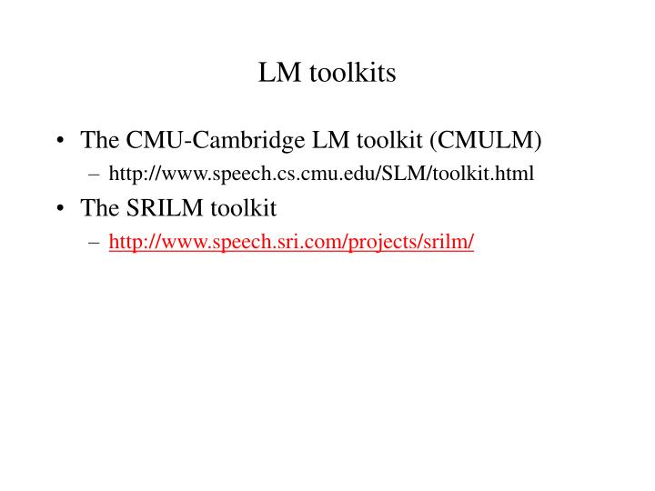 LM toolkits