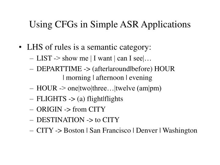 Using CFGs in Simple ASR Applications