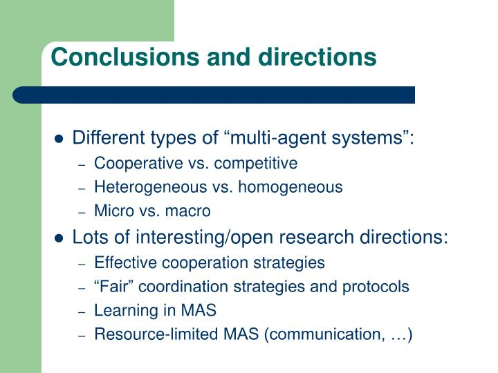 Conclusions and directions