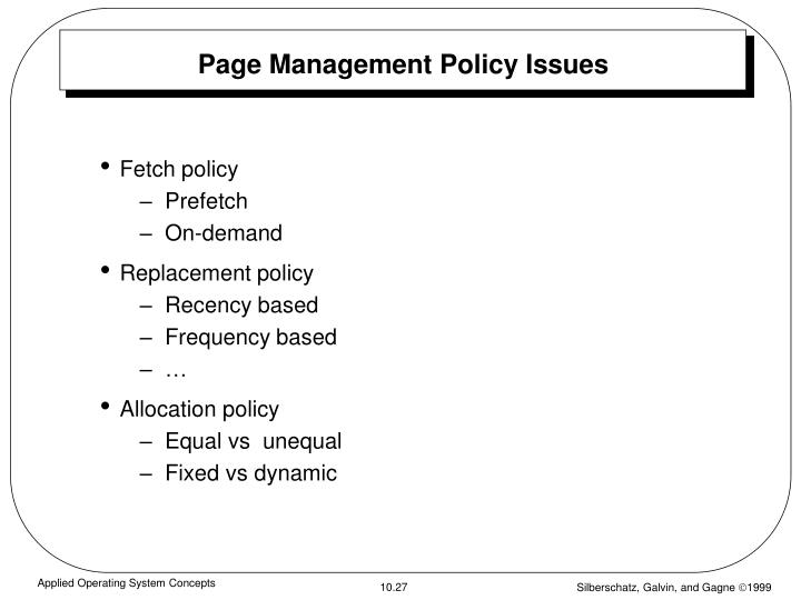 Page Management Policy Issues