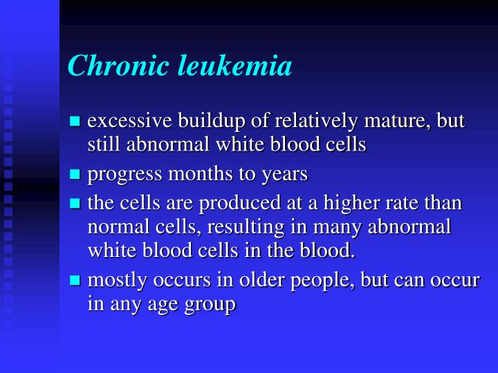 Chronic leukemia