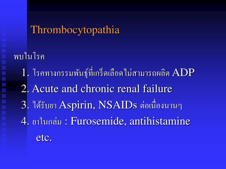 Thrombocytopathia