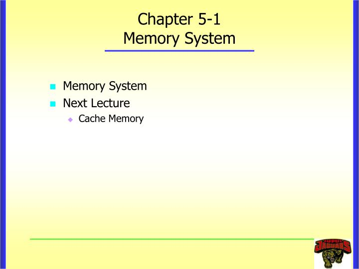 chapter 5 1 memory system n.
