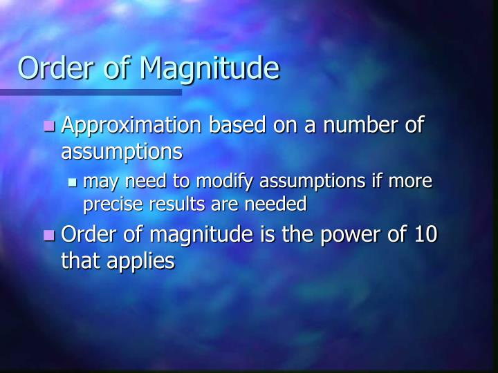 Order of Magnitude