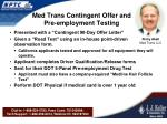 med trans contingent offer and pre employment testing