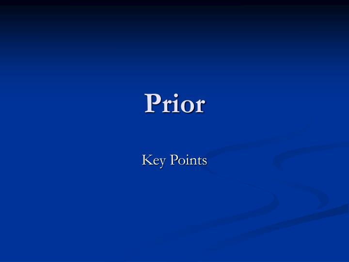 Prior
