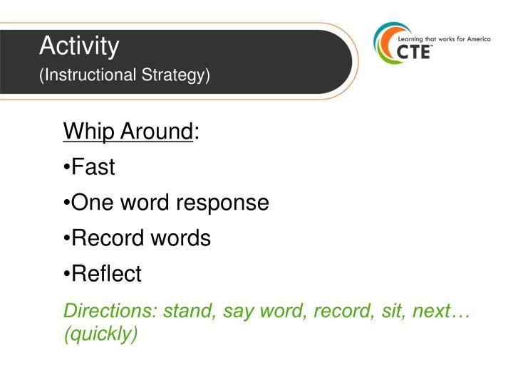 Activity instructional strategy