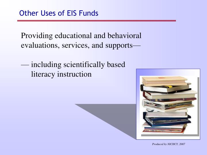 Other Uses of EIS Funds