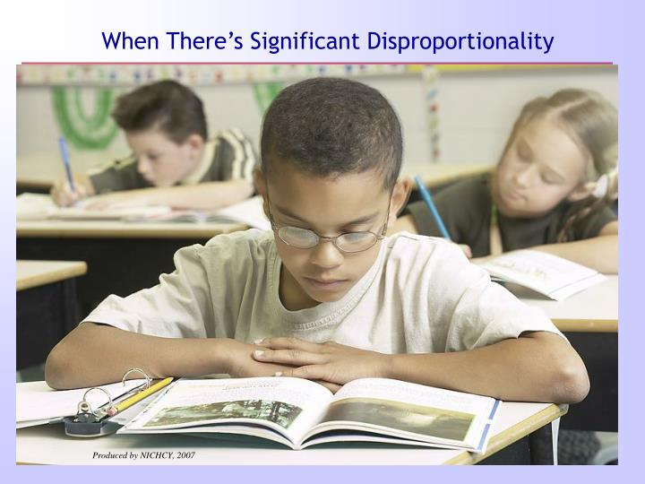 When There's Significant Disproportionality