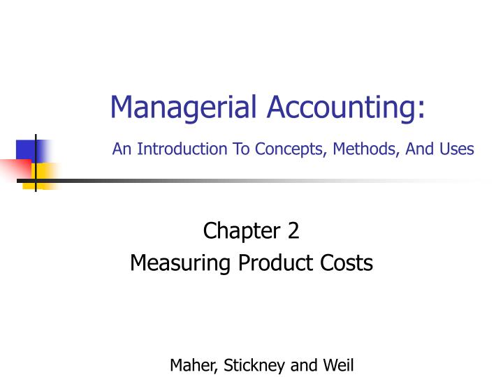 concept of costing methods Product costing is a methodology associated with managerial accounting, ie, accounting intended to serve management in an operational context rather than to measure corporate performance as such.