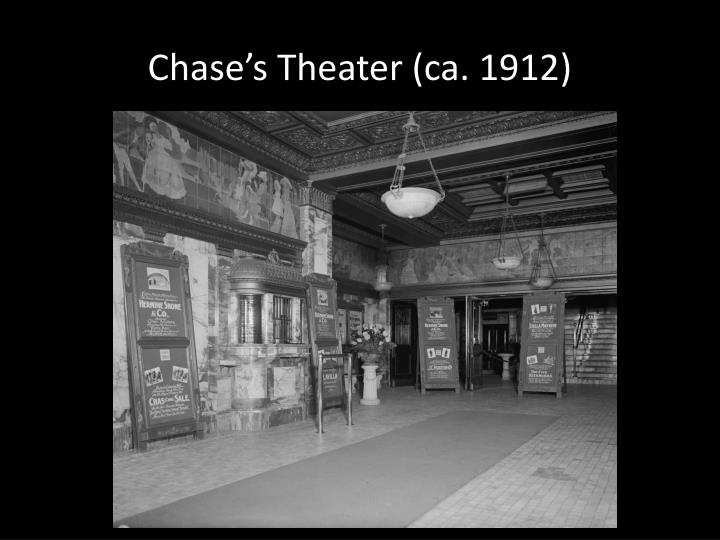 Chase's Theater (ca. 1912)