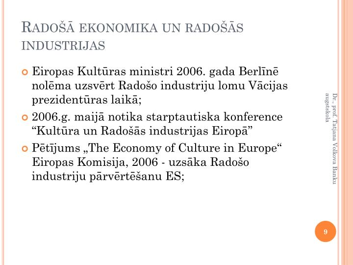 Radošā ekonomika un radošās industrijas