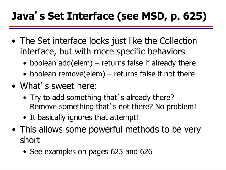 Java s set interface see msd p 625