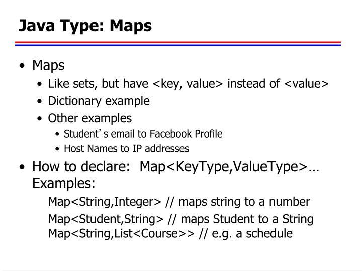Java Type: Maps