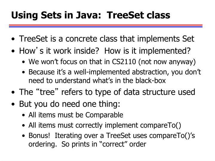 Using Sets in Java:  TreeSet class