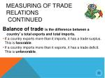 measuring of trade relations continued