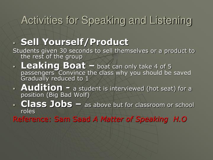 Activities for Speaking and Listening