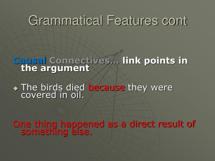 Grammatical Features cont