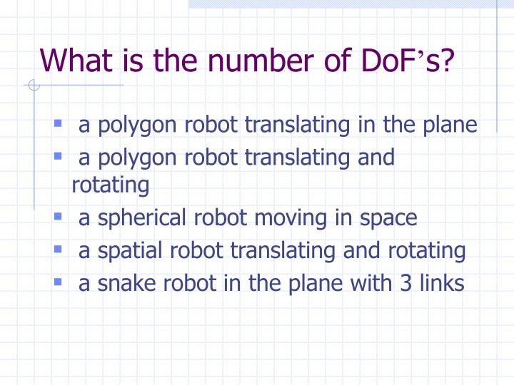 What is the number of DoF
