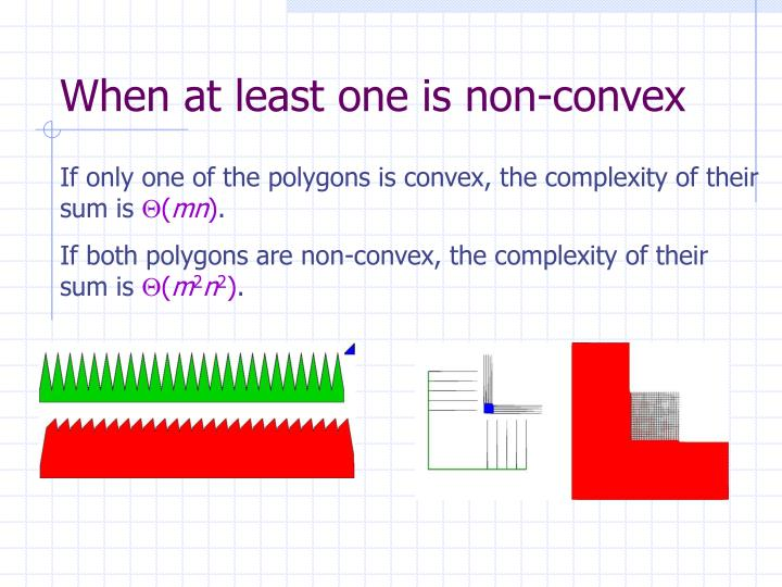 When at least one is non-convex