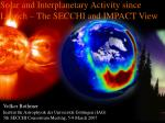 solar and interplanetary activity since launch the secchi and impact view