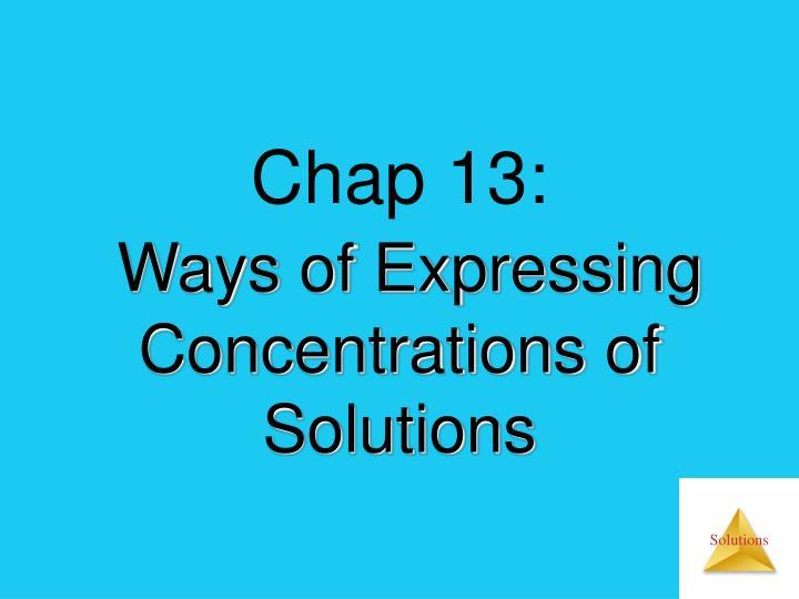 Chap 13: