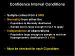 confidence interval conditions