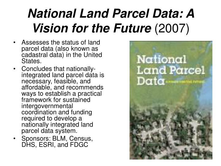 National Land Parcel Data: A Vision for the Future