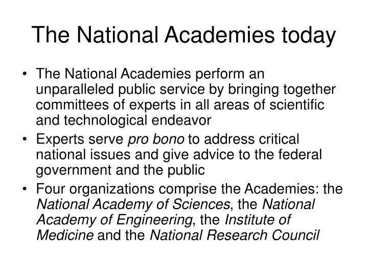 The national academies today