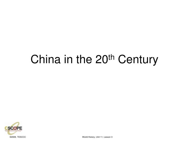 China in the 20 th century
