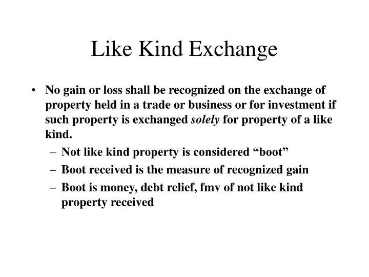 Like Kind Exchange