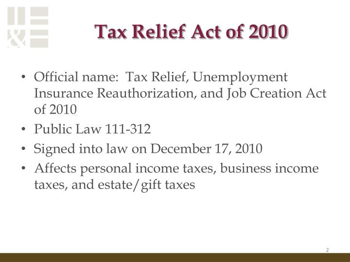 Tax relief act of 20101