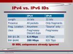 ipv4 vs ipv6 ids