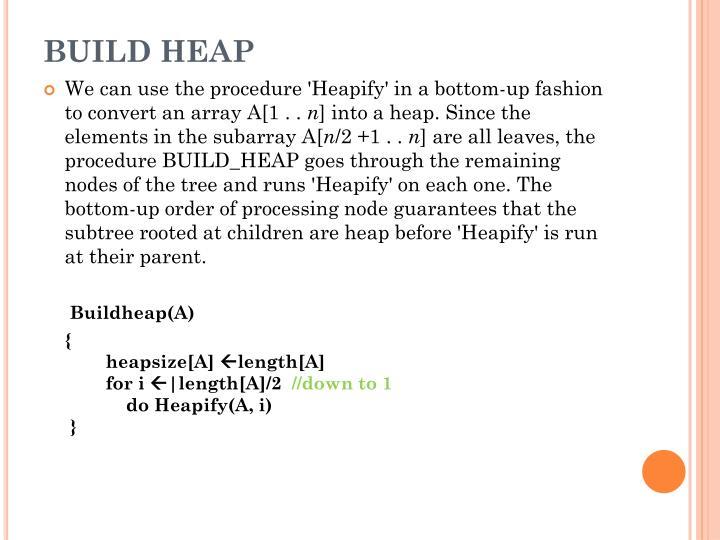 BUILD HEAP