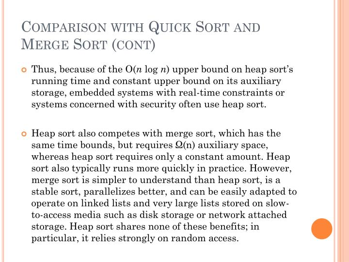 Comparison with Quick Sort and Merge Sort (cont)