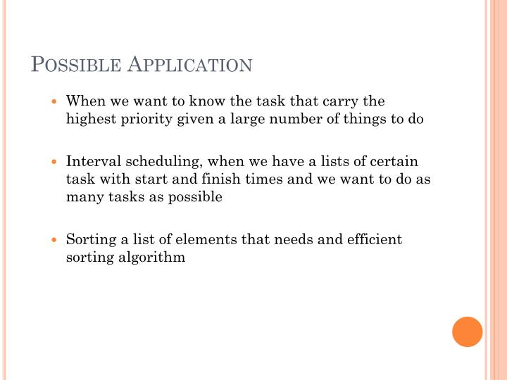 Possible Application