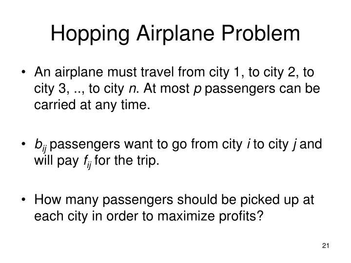 Hopping Airplane Problem